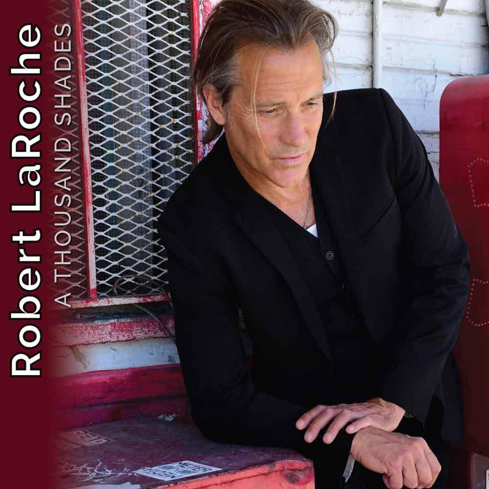 A thousand shades - Robert LaRoche